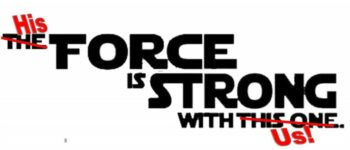HisForceisStrong-2